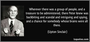 Wherever there was a group of people, and a treasure to be ...