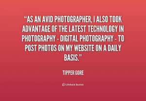 Quote Tipper Gore As An Avid Photographer I Also Took 181452 1png