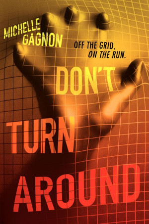 Book Review: Don't Turn Around by Michelle Gagnon