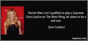 Harriet Miers isn't qualified to play a Supreme Court justice on The ...