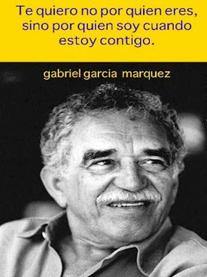 Gabriel Garcia Marquez. Love that this is a popular quote in English ...