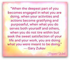 Love this quote from Gary Zukav shared by Prayers Work ♥ Love ...