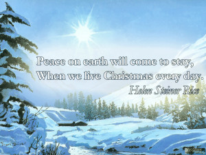 christmas_quote_peace_on_earth_will_come_to_stay_when_we_live ...