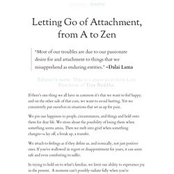 Letting Go of Attachment, from A to Zen
