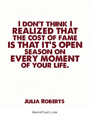 Quotes About Life And Success Julia Roberts Quote