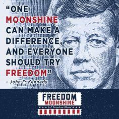 ... america #quotes #JFK #president #funny #moonshine #ryewhiskey #whiskey