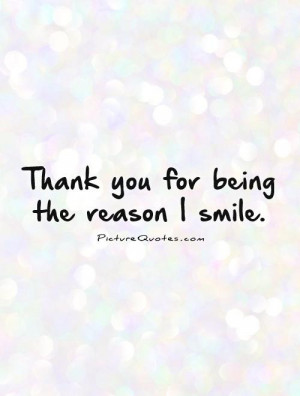 Smile Quotes Thank You Quotes Reason Quotes