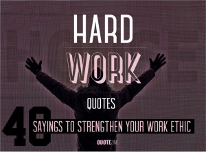 Hard Work Quotes and Sayings