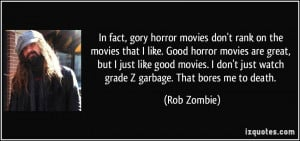 Fact Gory Horror Movies Don...