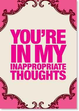 You're in my inappropriate thoughts