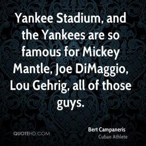 ... -campaneris-athlete-quote-yankee-stadium-and-the-yankees-are-so.jpg