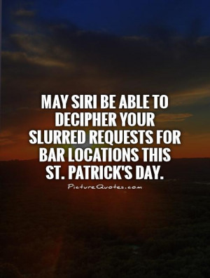 Drunk Quotes St Patricks Day Quotes