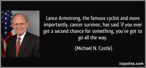 Lance Armstrong, the famous cyclist and more importantly, cancer ...