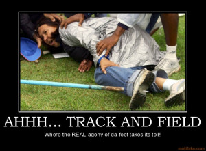 AHHH... TRACK AND FIELD Where the REAL agony of da-feet takes its toll ...