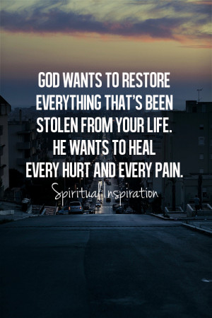 ... thank You for choosing to restore my life. Thank You for the truth of