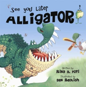 See You Later, Alligator,