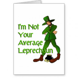 Funny Leprechaun Sayings Gifts - T-Shirts, Posters, & other Gift Ideas
