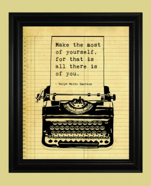 Ralph Waldo Emerson Quote, Antique Typewriter Print, Make The Most of ...