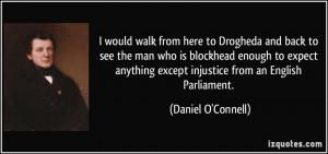 More Daniel O'Connell Quotes