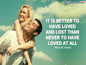 Romantic Quotes - It is better to have