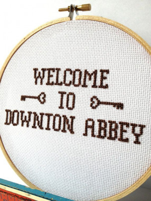 downton abbey quotes | ... Downton Abbey cross stitch. Television ...