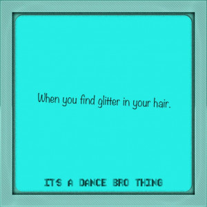 Sayings about dance brothers by me!