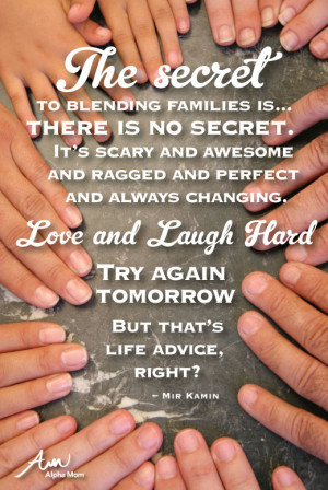 Secrets to a Blended Family by Mir Kamin at Alphamom.com