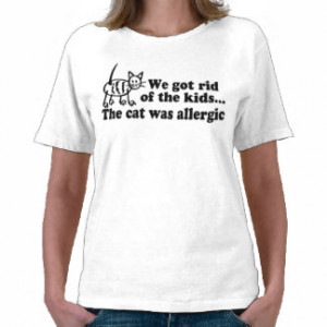 Funny Cat Quotes T-shirts, Shirts and Custom Funny Cat Quotes Clothing