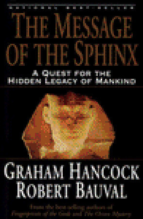 "Start by marking ""The Message of the Sphinx: A Quest for the Hidden ..."