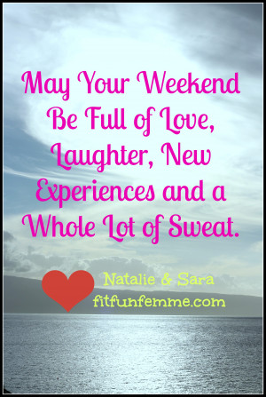Weekend Quotes and Saying
