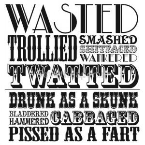 Sevetheapeman › Portfolio › Funny drunk sayings