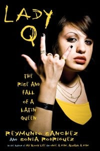 Lady Q: The rise and fall of a Latin queen book cover