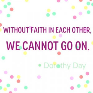 dorothy day #quote
