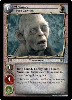 Smeagol, Poor Creature (6C45) Card Image