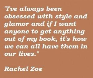 Rachel zoe famous quotes 4