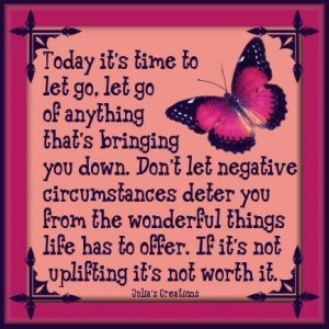 Today it's time to let go ...