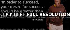 Bill Cosby Quotes and Sayings, desire, success