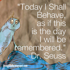 Dr. Seuss Quotes - Day 3