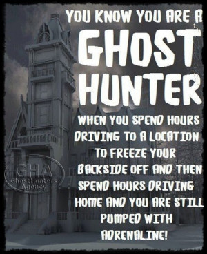 Ghost Hunting Funny Quotes