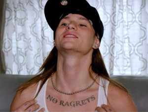"... character from We're the Millers who had a ""No Ragrets"" tattoo"