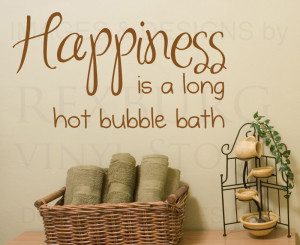Wall-Decal-Sticker-Quote-Vinyl-Art-Happiness-is-a-Hot-Bubble-Bath ...