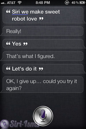 Siri We Make Sweet Robot Love - Funny Siri Sayings