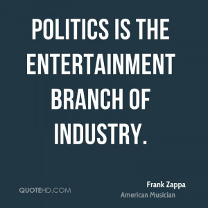 Frank Zappa Politics Quotes