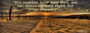 Fight for Your Dreams Facebook Cover