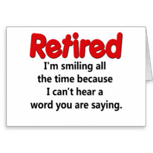 retirement funny sayings retirement funny sayings retirement funny ...