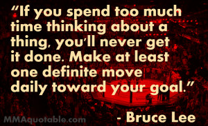 Focus On The Goal Quotes Moving towards your goal.