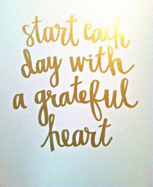 Start each day with a grateful heart best inspirational quotes