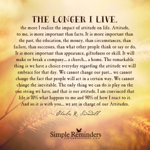 our attitudes by charles r swindoll we are in charge of our attitudes ...