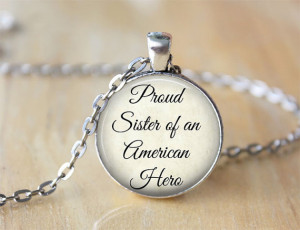 Military Sister Necklace, Proud Sister of an American Hero, Quote ...