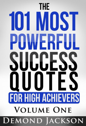 Powerful Quotes About Success In Life: Life Inspirational Quotes We ...